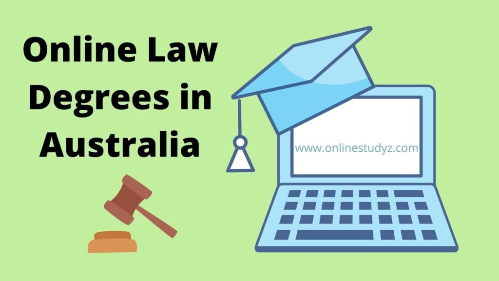 Law degrees online Australia